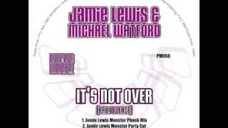 Jamie Lewis & Michael Watford - It