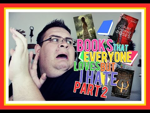 Books That Everyone Loves But I HATE!! (PART 2)