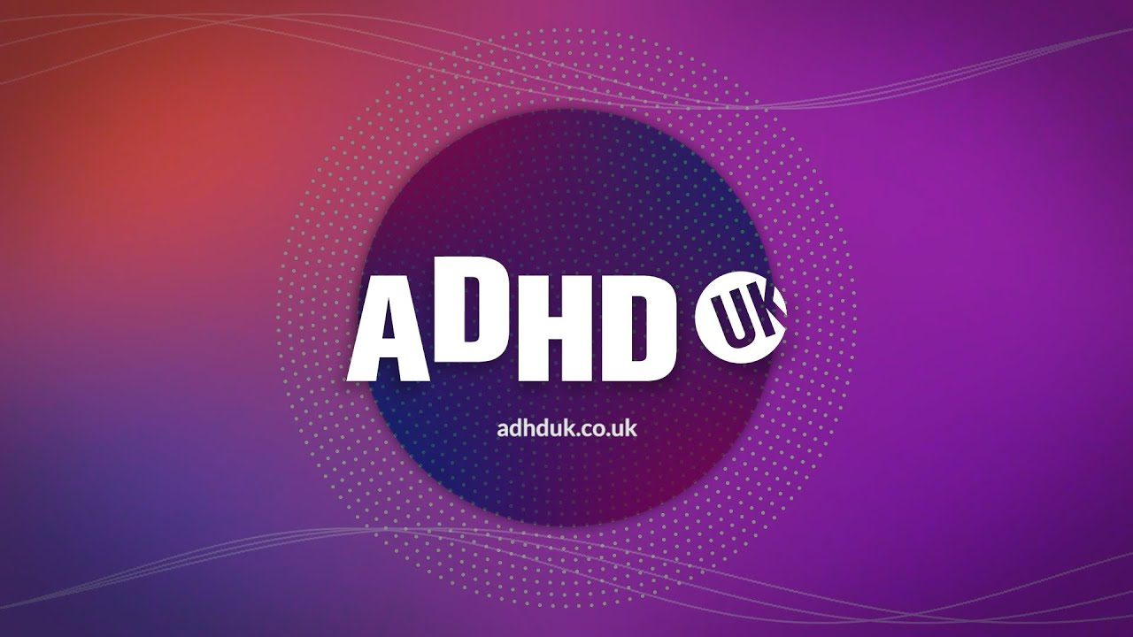 ADHD- LOOKING AFTER YOURSELF