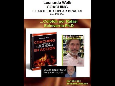 coaching,-el-arte-de-soplar-brasas,-leonardo-wolk,-colofón-por-rafael-echeverría