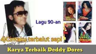Download Mp3 Karya Lagu Terbaik Deddy Dores