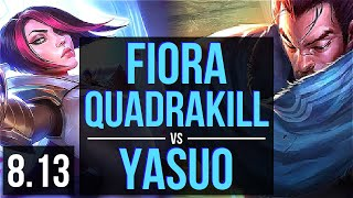 FIORA vs YASUO (TOP) ~ Quadrakill, Godlike ~ Korea Master ~ Patch 8.13