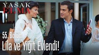 Lila ve Yiğit evlendi! - Yasak Elma 55. Bölüm