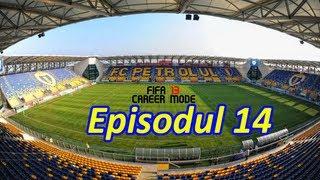 Fifa 13 Career Mode Petrolul Ploiesti Romanian Commentary - Episodul  14