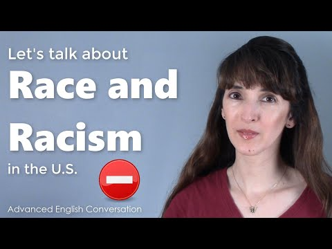 Talking about Race and Racism in the US - Advanced English Conversation