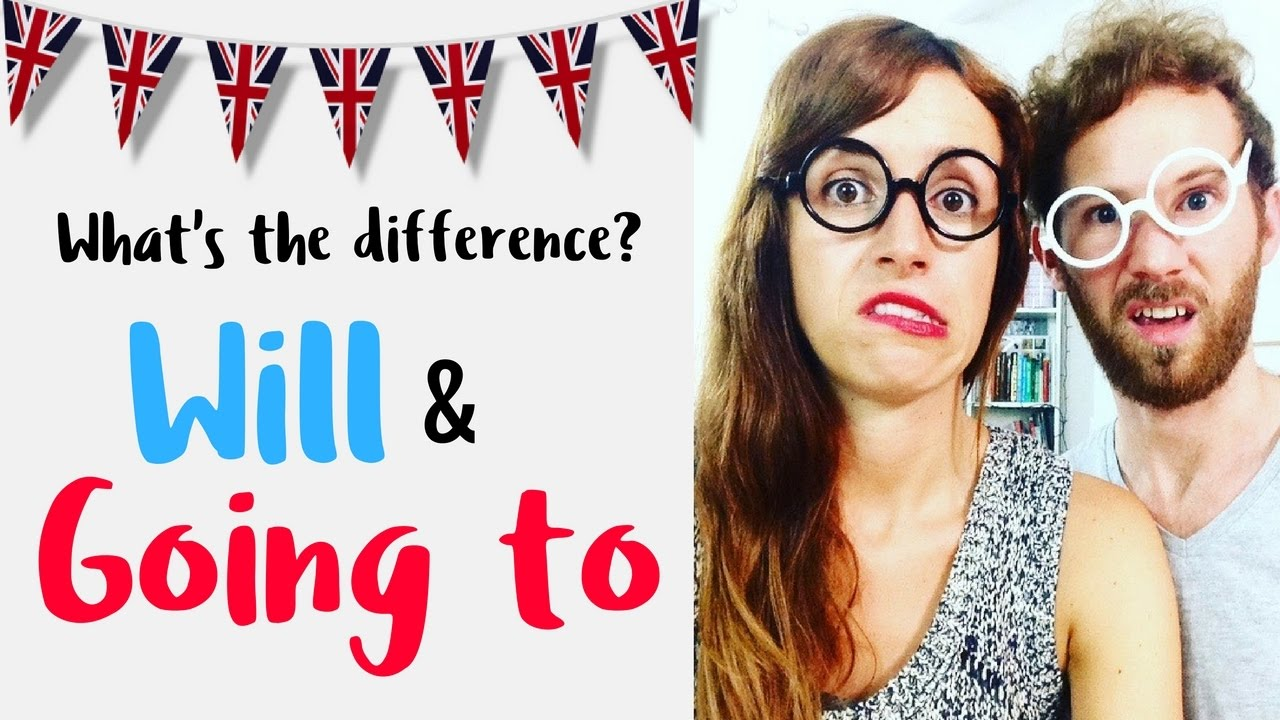 La Diferencia Entre Will Going To En Inglés Youtube