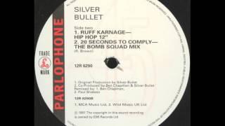 "Silver Bullet - Ruff Karnage (Hip Hop 12"" Mix)"