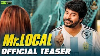 Mr.Local Official Teaser | Sivakarthikeyan, Nayanthara