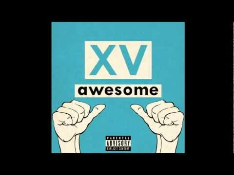 Клип XV - Awesome - feat. Pusha-T