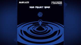 Major Lazer - Cold Water  Feat. Justin Bieber & MØ (Dead Project Remix) [FREE DOWNLOAD]
