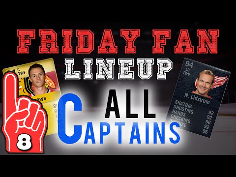"""NHL 16: HUT – Friday Fan Lineup ep.8 """"All Captains"""""""