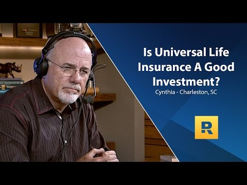 Is Universal Life Insurance A Good Idea?