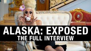 ALASKA THUNDERFUCK: EXPOSED (The Full Interview)