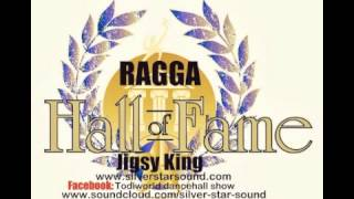 Silver Star presents The Ragga hall of Fame Jigsy King