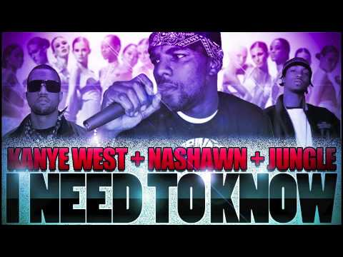 Nashawn Jones featuring Kanye West & Jungle - I NEED TO KNOW