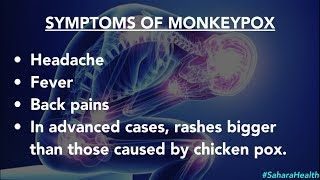Monkeypox: Symptoms And Tips To Avoid Infectious Disease - #SaharaHealth