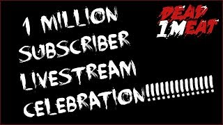 1 MILLION SUBSCRIBER LIVESTREAM CELEBRATION