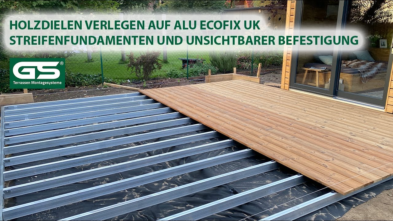 Holzdielen verlegen auf Alu Unterkonstruktion mit Streifenfundamenten und  unsichtbare Befestigung