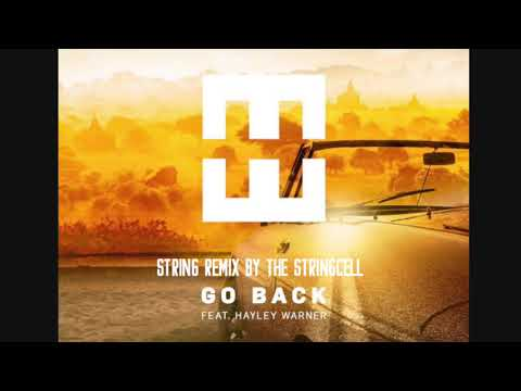 "Hedegaard ""Go Back"" Feat. Hayley Warner - String Remix by Avery Bright"