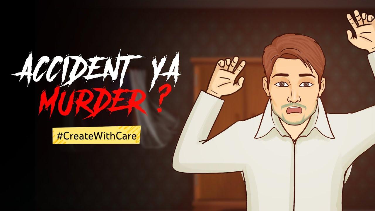 Accident Ya Murder? #CreateWithCare | Horror Stories in Hindi | सच्ची कहानी | Khooni Monday E139🔥🔥🔥