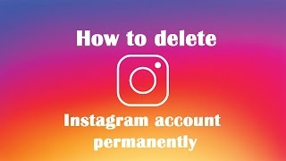 How to permanently delete Instagram account