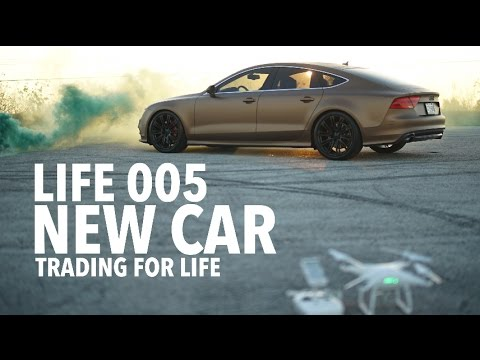 LIFE 005: New Car (Trading For LIFE)