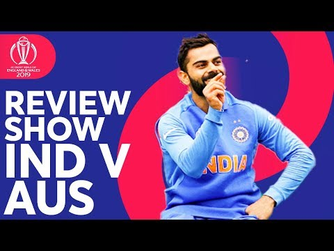 The Review - India Vs Australia | Dhawan Goes Big! | ICC Cricket World Cup 2019