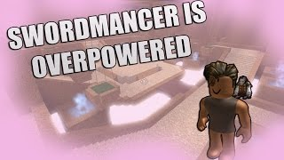 ROBLOX CRITICAL STRIKE SWORDMANCER IS OVERPOWERED