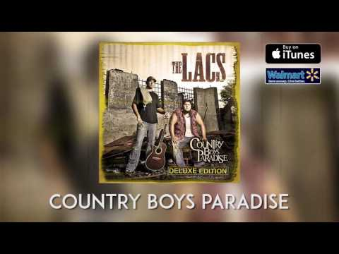 The Lacs - Country Boy's Paradise (Deluxe Edition) [Album Sampler]