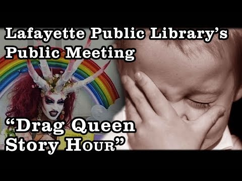 Lafayette Public Library Meeting - Drag Queen Story Hour