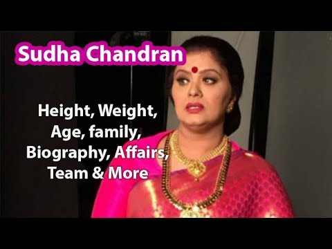 Sudha Chandran Age, Height, Weight, Family, Husband & Wiki