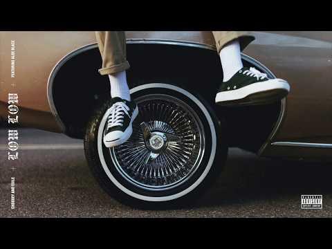 Choosey & Exile - Low Low ft. Aloe Blacc