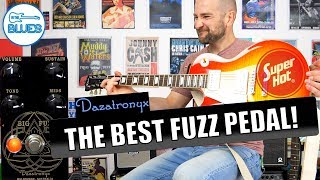 The BEST Fuzz I Have EVER USED! (No Click Bait) - The Dazatronyx Big Fuzz Pedal