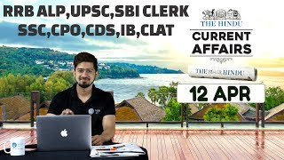 CURRENT AFFAIRS | THE HINDU | 12th April | UPSC,RRB,SBI CLERK/IBPS,SSC,CLAT & OTHERS