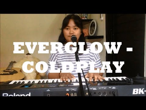 Everglow (Single Version COLDPLAY)