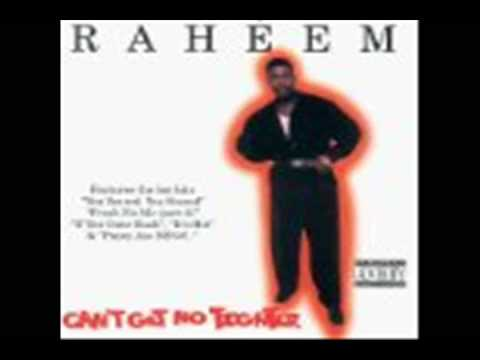 JUST ONE OF MY HO'S RAHEEM THE DREAM