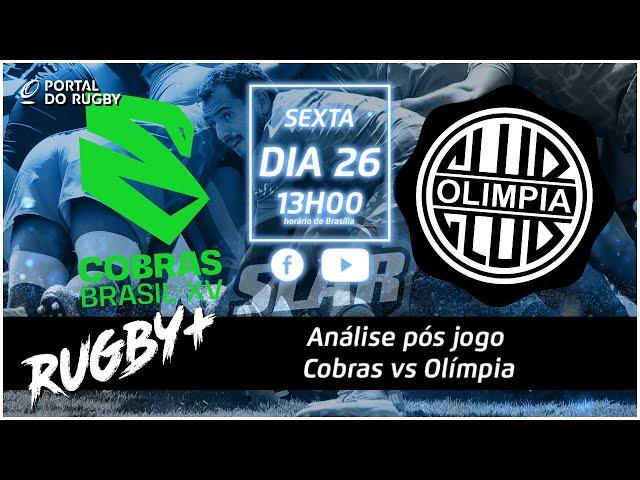 Rugby+ fala com Bergamaschi após derrota dos Cobras pro Olimpia! Daniel Gregg é convidado especial