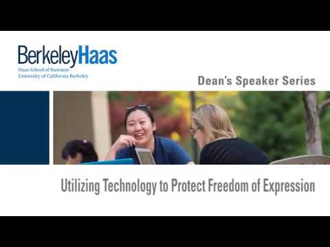 Berkeley Haas Dean's Speaker Series: Utilizing Technology to Protect Freedom of Expression