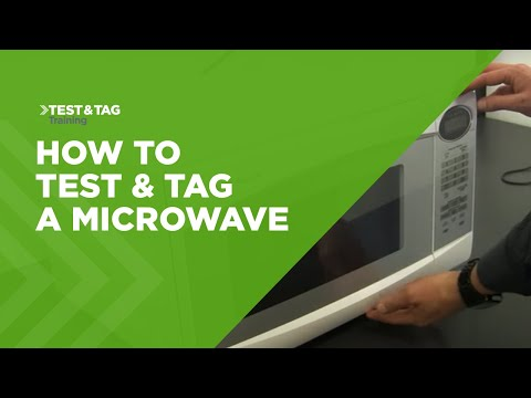 How To Test & Tag A Microwave