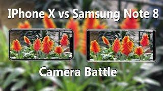 iPhone X vs Samsung galaxy note 8 camera  test comparison