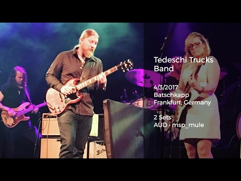 Tedeschi Trucks Band Live at Batschkapp, Frankfurt, Germany - 4/3/2017 Full Show AUD