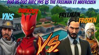 FORTNITE | DUO VS DUO FIGHT AVEC NYST YNS VS THE FREEMAN ET MR FROZEN