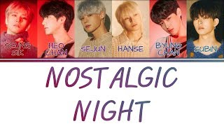 [Color Coded Lyrics] VICTON 빅톤 - Nostalgic Night (그리운 밤) [Han/Rom/Eng]