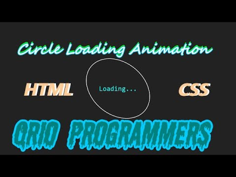 Circle Loading Animation Using HTML & CSS Only || Qrio ProgrammerS