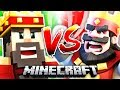 MINECRAFT vs. CLASH ROYALE