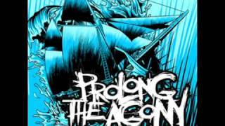 Watch Prolong The Agony Hold Fast video