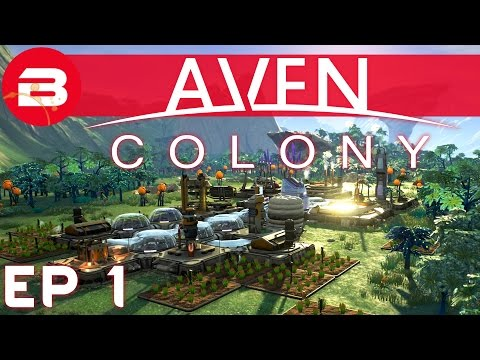Aven Colony Gameplay - Sci-Fi City Builder #1 (Let's Play Aven Colony Beta)
