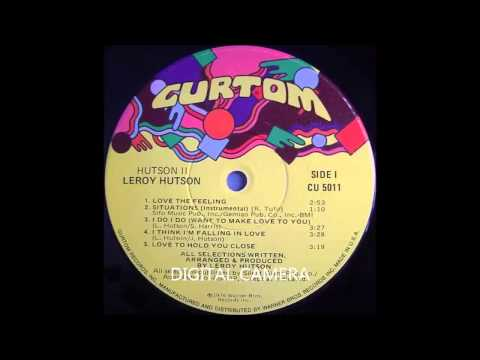 Leroy Hutson - Love The Feeling