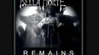 Watch Bella Morte Remains video