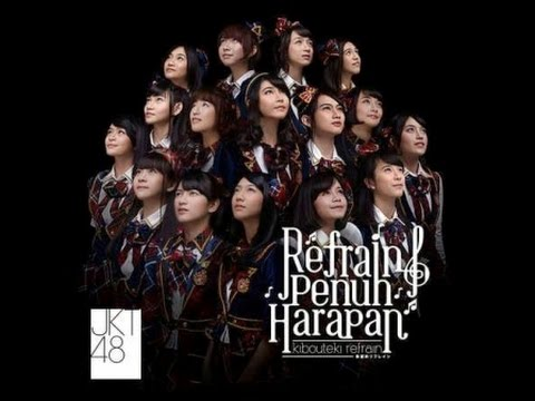 JKT48   REFRAIN FULL OF HOPE  (English Version)